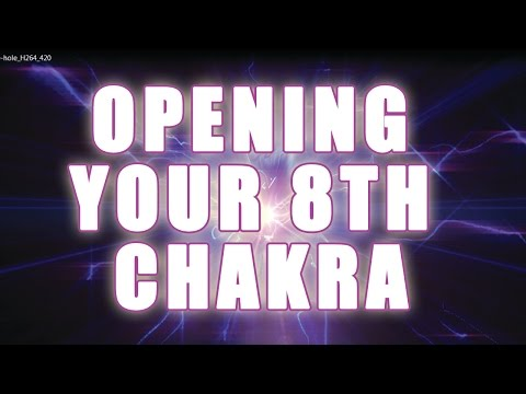 Opening the 8th Chakra - Preparation for Accessing the Akashic Records