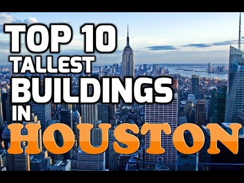 Top 10 tallest buildings in HOUSTON