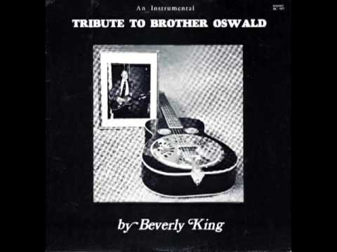 Tribute To Brother Oswald [1977] - Beverly King