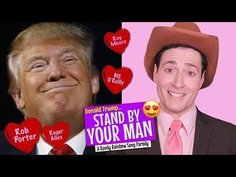 STAND BY YOUR MAN (Donald Trump) - A Randy...