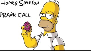 Homer Simpson Prank Call