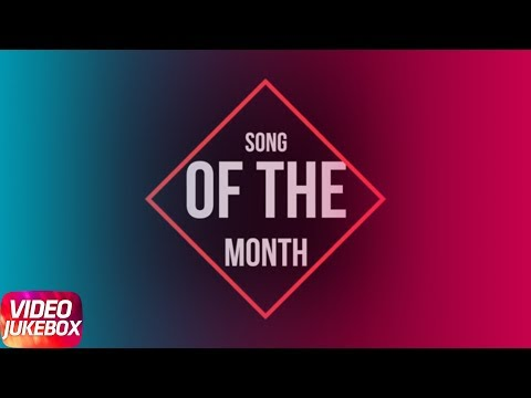 Song Of The Month | Khayal | Mankirt Aulakh | Sabrina Bajwa| Latest Punjabi Song 2018
