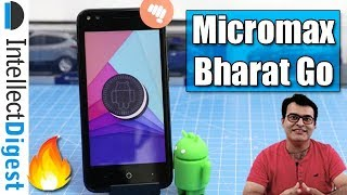 Micromax Bharat GO- Android Go Phone Unboxing & Hands On Review | Intellect Digest