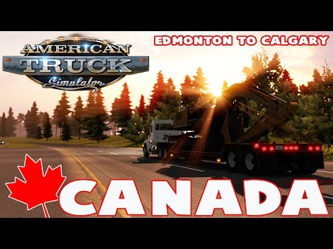 American Truck Simulator - CANADA - Edmonton to Calgary - ATS Map Mod Gameplay