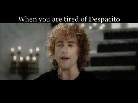 When you are tired of Despacito - Teh Lurd of teh Reings