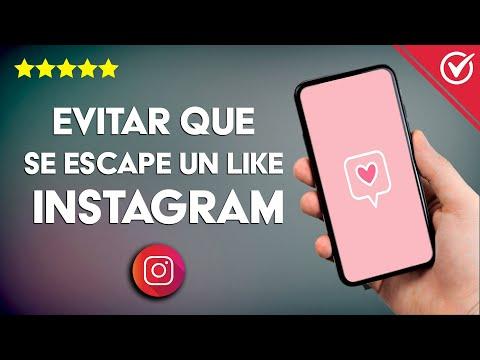 Cómo Evitar que se te Escape un like en Instagram - Aprende Cómo Hacerlo