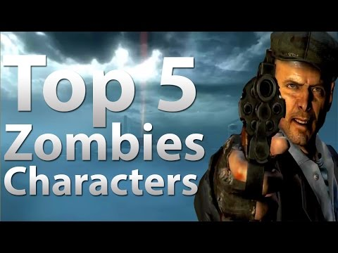 TOP 5 Characters in 'Call of Duty Zombies'...