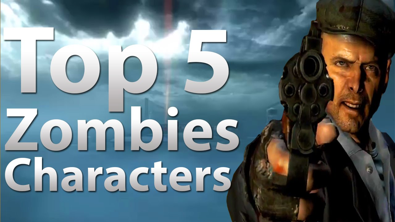 TOP 5 Characters in \'Call of Duty Zombies\' - Black Ops 2 Zombie ...