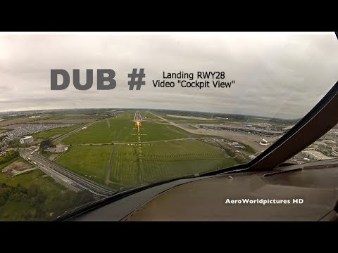 Landing at Dublin Int'l Airport (DUB) Ireland - Cockpit View