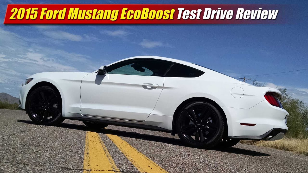 Ford Mustang Ecoboost Drive
