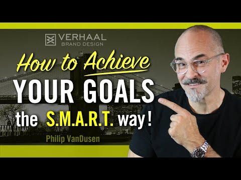 How To Achieve Your Goals The SMART Way, Writing SMART Goals