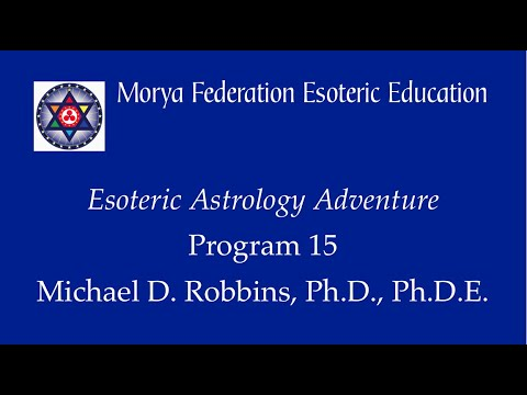 Esoteric Astrology Adventure 15