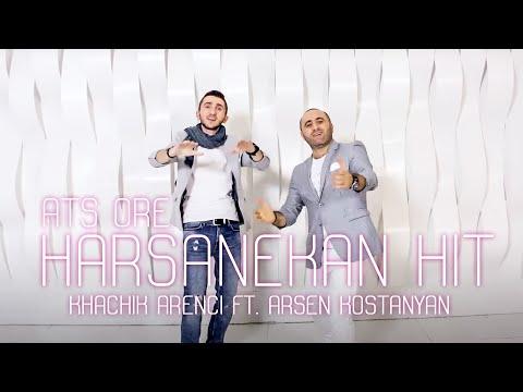 Arsen Kostanyan & Khachik Arenci - ...