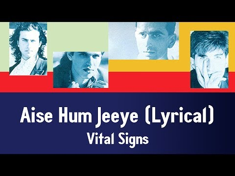Aise Hum Jeeye (Air Force) (Lyrical) - Vital Signs