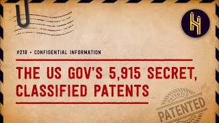 Why the US Government Has 5,915 Secret, Classified Patents