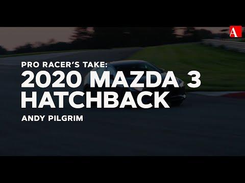 Pro Racer's Take: 2020 Mazda 3 Hatchback
