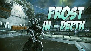 Warframe : Frost In - Depth