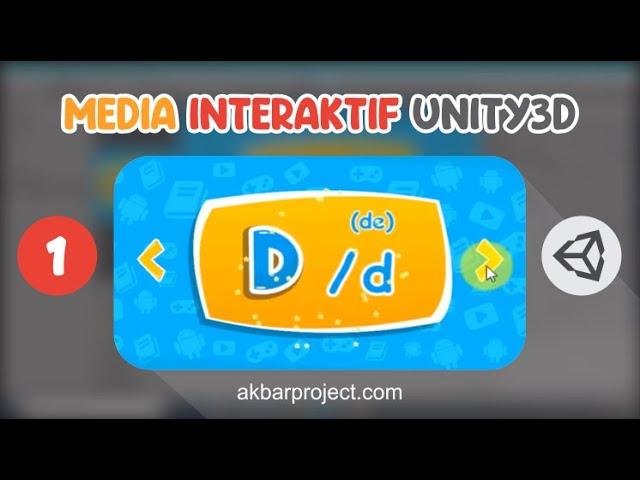 Tutorial Membuat Media Interaktif Mengenal Huruf Part 1 | Unity3D