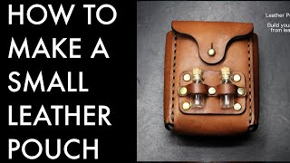 How to Make a Leather Pouch - Tutorial and Pattern Download