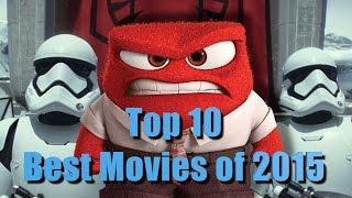 Top 10 Best Movies Of 2015