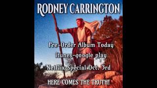 | Rodney Carrington