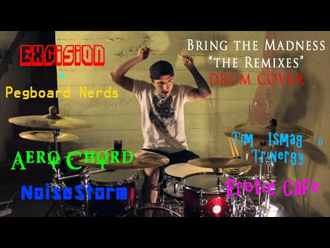 """""""Bring The Madness"""" MegaMix DRUM COVER (Ft. Excision, Pegboard Nerds, Aero Chord, Noisestorm + More)"""