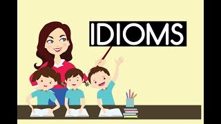 English Lesson #7 | 10 Common Idioms - Examples & Meanings Part 2