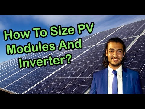 Sizing the PV Modules and Inverter Sizing