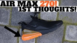 Unboxed: NIKE AIR MAX 270 First Thoughts ON FEET!