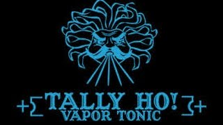 Tally Ho Vapor Tonic | Dolomite & Liturgy | E-Juice Review