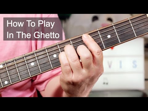 'In The Ghetto' Elvis Presley Acoustic Guitar Lesson