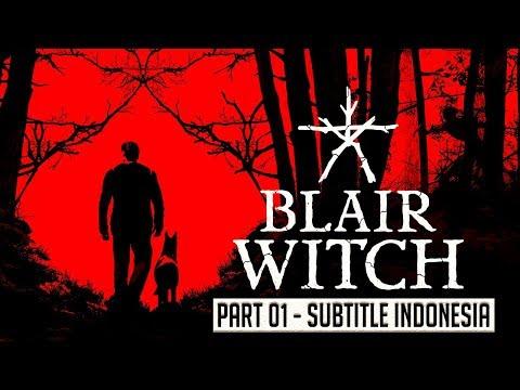 Blair Witch Gameplay Walkthrough Subtitle Indonesia Part 01 - Prologue