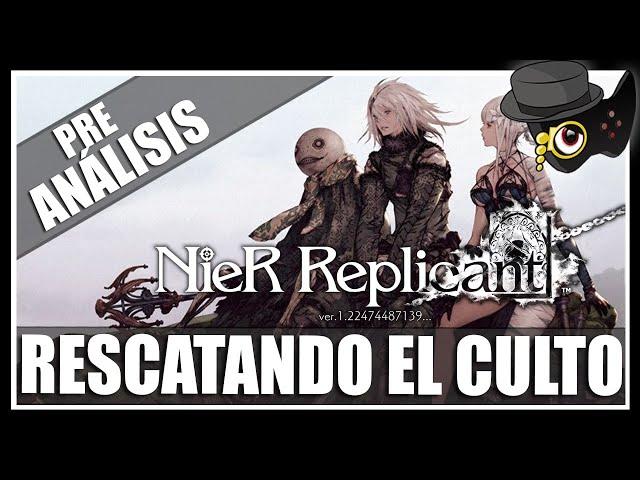 PRE-ANÁLISIS: NIER REPLICANT ver.1.22 -RESCATANDO EL CULTO-