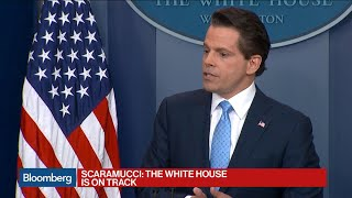 Scaramucci Says White House Is Doing