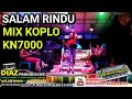 Rada DIAZ - Salam Rindu (TIPE-X) MIX KOPLO KN7000 Cover DIAZ PROGRESSIVE 25 JULI 2018