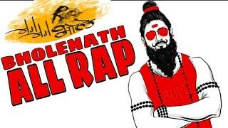 ALL RAP BHOLE | Bholenath rap song | Mahakal rap song  | BHOLE BABA rap SONG  | RAVI KUMAR KHOLA