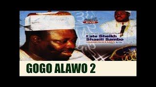 Download Video GOGO ALAWO PART 1 - Late Sheikh Shazili Zambo (Hasibunallah) MP3 3GP MP4