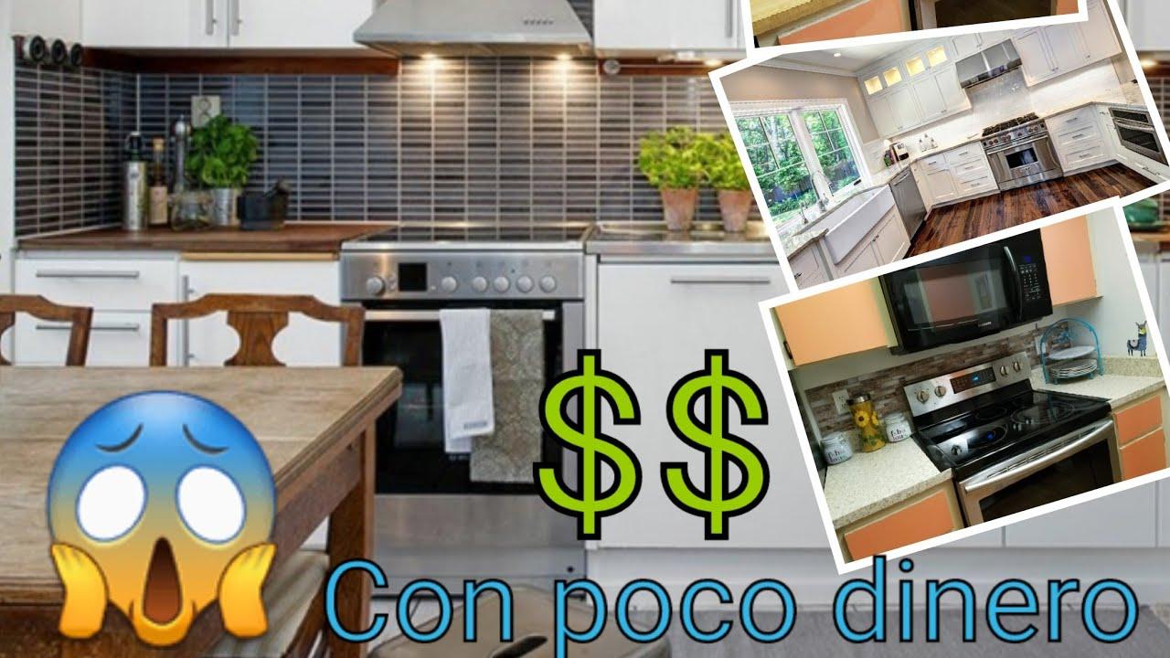 Como Poner Tu Cocina De Lujo Con Poco Dinero Youtube