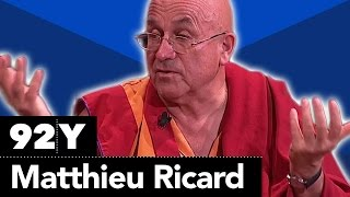 Matthieu Ricard with Richard Gere on Altruism