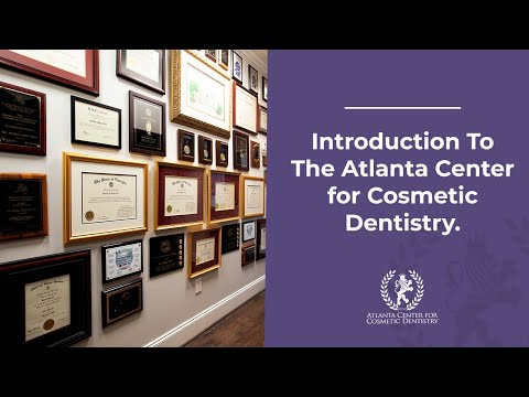 Introduction to the Atlanta Center for Cosmetic Dentistry