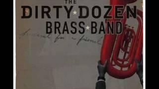 Dirty Dozen Brass Band - john the revelator