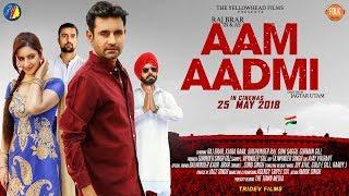 Aam Aadmi   Official Trailer featuring Raj Brar