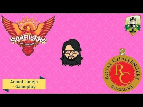 [LIVE] Royal Challengers Bangalore vs Sunrisers Hyderabad / Ashes Cricket 2017