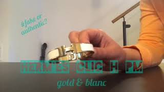 Hermès Clic H Bracelet PM gold and blanc - fake or authentic?