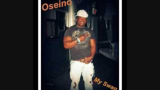 Oseino - My Swag