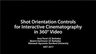 Shot Orientation Controls for Interactive Cinematography with 360 Video