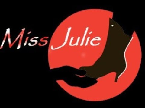 Miss Julie Monologue by African Girl