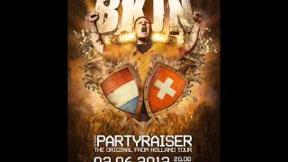 Partyraiser vs. S.R.B. @ BKJN The SWISS Edition