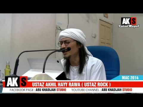 Ustaz Akhil Hayy ( Zikir Taubat )