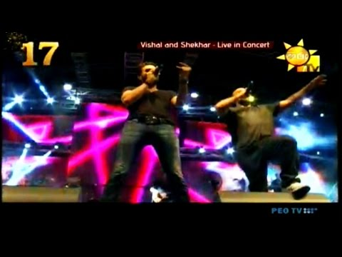 Dus Bahane - Vishal and Shekhar live in Sri Lanka [ HD ]
